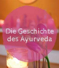 Ayurveda – Wie 5000 Jahre altes Wissen, unser heutiges Leben beeinflusst